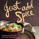 Just Add Spice – New Book by Lyndey Milan and Ian (Herbie) Hemphill